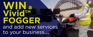 WIN a Vivid™ FOGGER and add new services to your business?